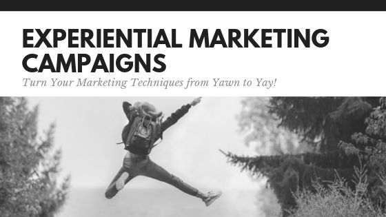 experiential marketing campaigns