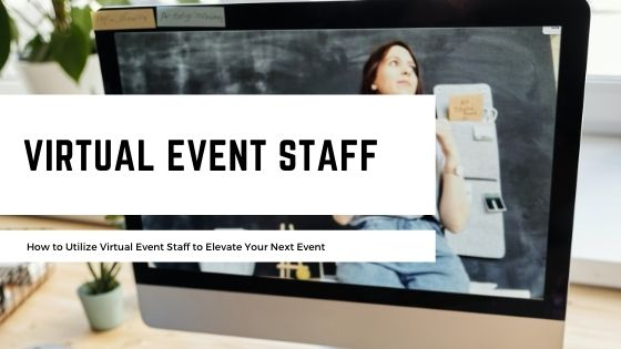 Virtual Event Staff
