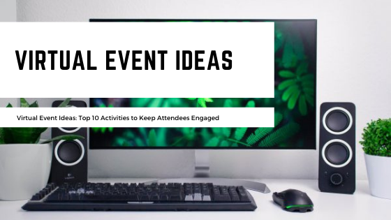 Virtual Event Ideas